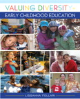 Valuing Diversity in Early Childhood Education, 1/e/e