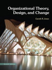 Organizational Theory, Design, and Change, 7/e/e
