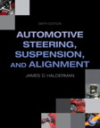 Automotive Steering, Suspension, Alignment, 6/e/e