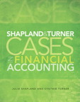Shapland and Turner Cases in Financial Accounting, 1/e [book cover]