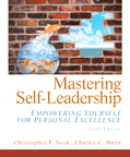 Mastering Self Leadership: Empowering Yourself for Personal Excellence, 6/e/e