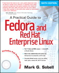 Practical Guide to Fedora and Red Hat Enterprise Linux, A, 6/e [book cover]
