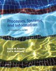 Processes, Systems, and Information: An Introduction to MIS, 1/e [book cover]