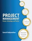 Project Management: Process, Technology and Practice, 1/e/e