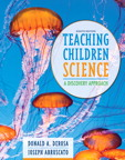 Teaching Children Science: A Discovery Approach, 8/e/e
