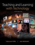 Teaching and Learning with Technology, 5/e/e