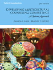Developing Multicultural Counseling Competence: A Systems Approach, 2/e/e