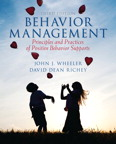 Behavior Management: Principles and Practices of Positive Behavior Supports, 3/e/e