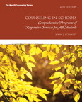 Counseling in Schools: Comprehensive Programs of Responsive Services for All Students, 6/e/e