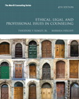 Ethical, Legal, and Professional Issues in Counseling, 4/e/e