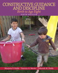 Constructive Guidance and Discipline: Birth to Age Eight, 6/e/e