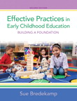 Effective Practices in Early Childhood Education: Building a Foundation, 2/e/e