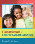 Fundamentals of Early Childhood Education, 7/e/e