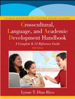 The Crosscultural, Language, and Academic Development Handbook: A Complete K-12 Reference Guide, 5/e/e