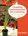 Creating Environments for Learning: Birth to Age Eight, 2/e/e