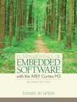 Fundamentals of Embedded Software with the ARM Cortex-M3, 1/e/e