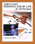 Torts and Personal Injury Law for the Paralegal: Developing Workplace Skills, 1/e/e