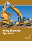 Heavy Equipment Operations Level 1 Trainee Guide, 3/e/e