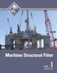 Maritime Structural Fitter Level 1 Trainee Guide, 1/e/e