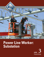 Power Line Worker Substation Level 3 Trainee Guide, 1/e/e