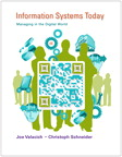 Information Systems Today: Managing in the Digital World, 6/e [book cover]