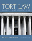Tort Law: Concepts and Applications, 2/e/e