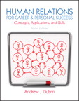 Human Relations for Career and Personal Success: Concepts, Applications, and Skills, 10/e/e