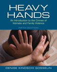 Heavy Hands: An Introduction to the Crimes of Intimate and Family Violence, 5/e/e