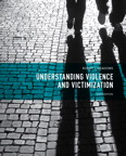 Understanding Violence and Victimization, 6/e/e