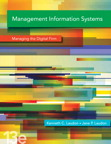 Management Information Systems: Managing the Digital Firm, 13/e [book cover]