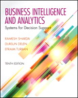 Business Intelligence and Analytics: Systems for Decision Support, 10/e/e
