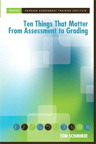 Ten Things that Matter from Assessment to Grading, 1/e/e