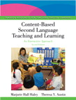 Content-Based Second Language Teaching and Learning: An Interactive Approach, 2/e/e