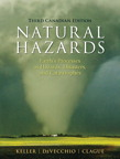 Natural Hazards: Earth's Processes as Hazards, Disasters and Catastrophes, Canadian Edition, 3/e [book cover]