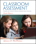 Classroom Assessment: Principles and Practice for Effective Standards-Based Instruction, 6/e/e