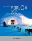 Starting out with Visual C# 2012, 3/e/e