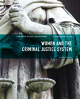 Women and the Criminal Justice System, 4/e/e