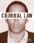 Criminal Law (Justice Series), 1/e/e