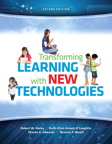 Transforming Learning with New Technologies, 2/e/e