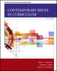 Contemporary Issues in Curriculum, 6/e/e