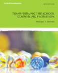 Transforming the School Counseling Profession, 4/e/e