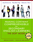 Making Content Comprehensible for Secondary English Learners: The SIOP Model, 2/e/e