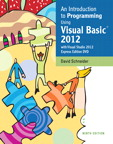 An Introduction to Programming Using Visual Basic 2012, 9/e/e