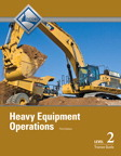 Heavy Equipment Operations Level 2 Trainee Guide, 3/e/e