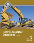 Heavy Equipment Operations Level 3 Trainee Guide, 3/e/e