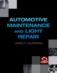 Automotive Technology: Maintenance and Light Repair, 1/e/e