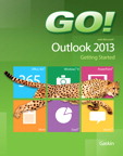 GO! with Microsoft Outlook 2013 Getting Started, 1/e/e