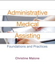 Administrative Medical Assisting: Foundations and Practices, 2/e [book cover]