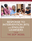 Response to Intervention (RTI) and English Learners: Using the SIOP Model, 2/e/e