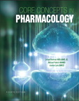 Core Concepts in Pharmacology, 4/e/e